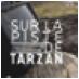Sur la piste de Tarzan